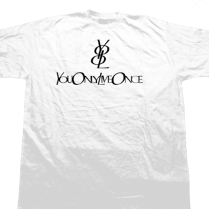 youonlyliveonceTee
